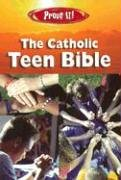 Prove It! the Catholic Teen Bible New American Bible N/A edition cover