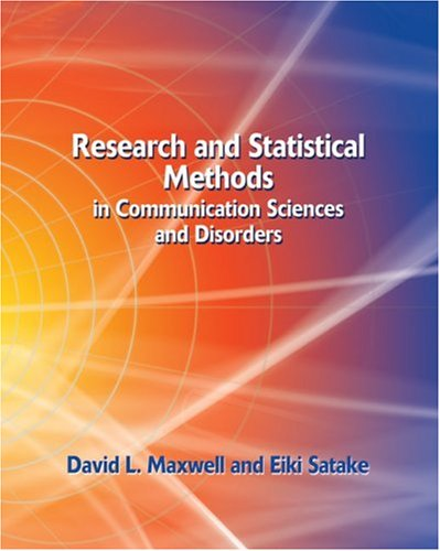 Research and Statistical Methods in Communication Sciences and Disorders   2006 9781401815677 Front Cover