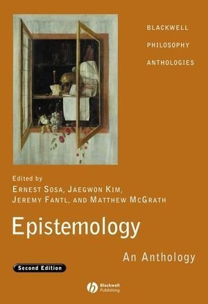 Epistemology An Anthology 2nd 2008 (Revised) 9781405169677 Front Cover