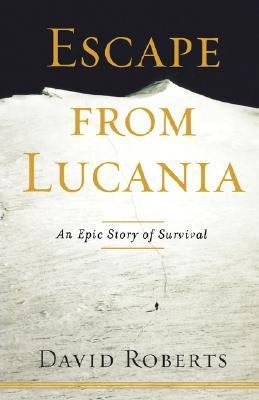 Escape from Lucania An Epic Story of Survival N/A 9781416567677 Front Cover