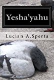 Yesha'yahu Yahweh Is Salvation N/A 9781492301677 Front Cover