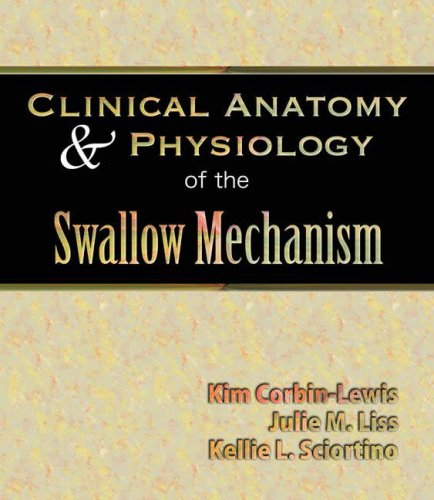 Clinical Anatomy and Physiology of the Swallow Mechanism   2005 edition cover