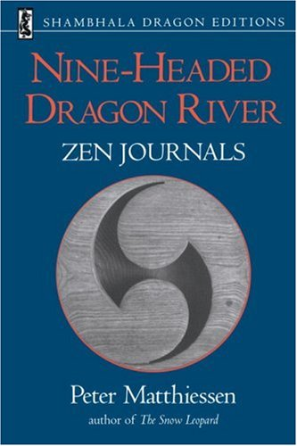 Nine-Headed Dragon River Zen Journals, 1969-1982 N/A edition cover