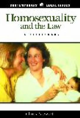 Homosexuality and the Law A Dictionary  2001 9781576072677 Front Cover