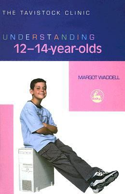 Understanding 12-14-Year-Olds   2005 9781843103677 Front Cover