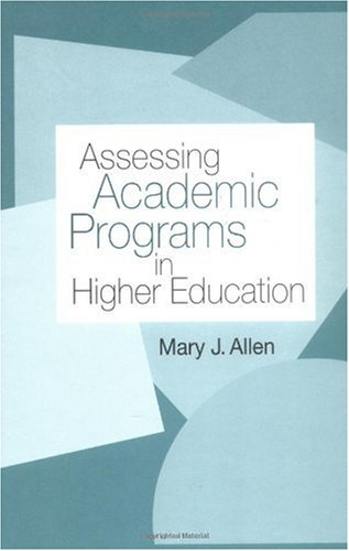 Assessing Academic Programs in Higher Education   2004 edition cover