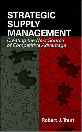 Strategic Supply Management Creating the Next Source of Competitive Advantage  2007 edition cover