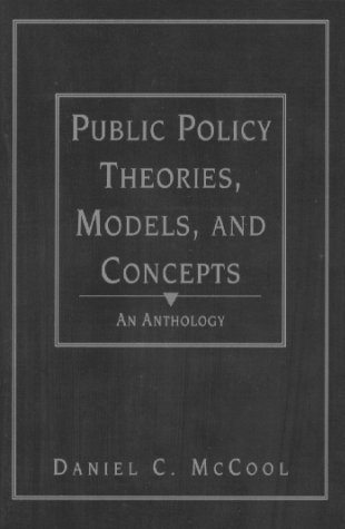 Public Policy Theories, Models, and Concepts An Anthology  1995 edition cover