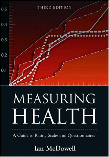 Measuring Health A Guide to Rating Scales and Questionnaires 3rd 2005 (Revised) edition cover
