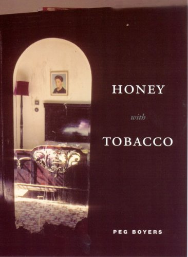 Honey with Tobacco   2007 9780226069678 Front Cover
