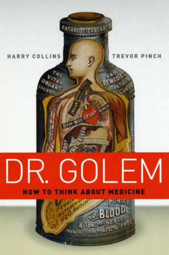 Dr. Golem How to Think about Medicine  2007 edition cover