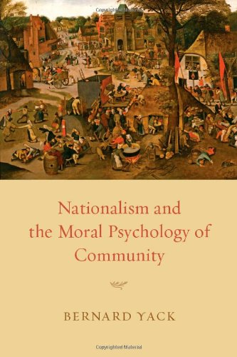 Nationalism and the Moral Psychology of Community   2012 9780226944678 Front Cover