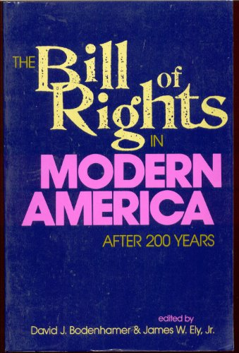 Bill of Rights in Modern America After 200 Years  1993 9780253207678 Front Cover