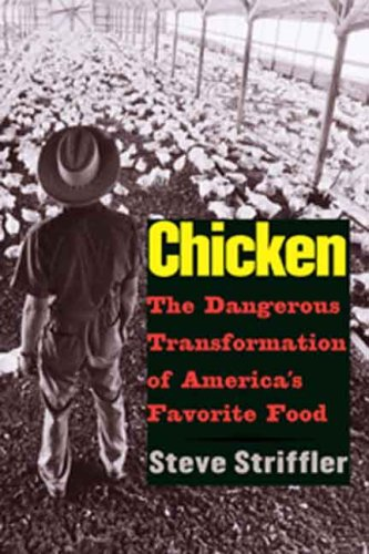 Chicken The Dangerous Transformation of America's Favorite Food  2007 edition cover
