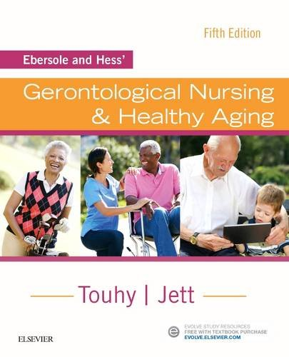 Ebersole and Hess' Gerontological Nursing & Healthy Aging:   2017 9780323401678 Front Cover