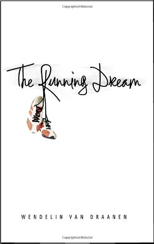 Running Dream   2011 9780375866678 Front Cover