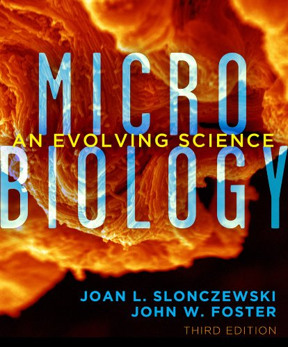 Microbiology An Evolving Science 3rd 2014 9780393123678 Front Cover
