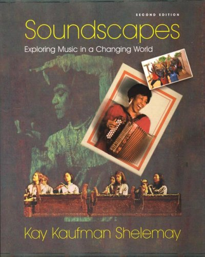 Soundscapes Exploring Music in a Changing World 2nd 2006 edition cover