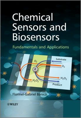 Chemical Sensors and Biosensors Fundamentals and Applications  2012 edition cover