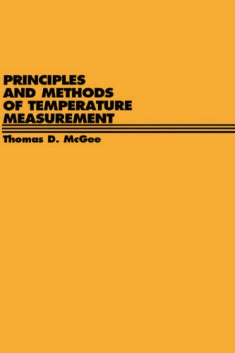 Principles and Methods of Temperature Measurement  1st 1988 9780471627678 Front Cover