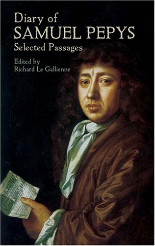 Diary of Samuel Pepys Selected Passages  2004 9780486436678 Front Cover