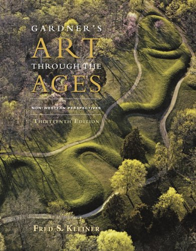 Gardner's Art Through the Ages Non-Western Perspectives 13th 2010 edition cover
