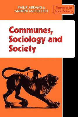 Communes, Sociology and Society   1976 9780521290678 Front Cover