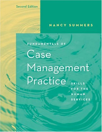 Fundamentals of Case Management Practice Skills for the Human Services 2nd 2006 (Revised) edition cover