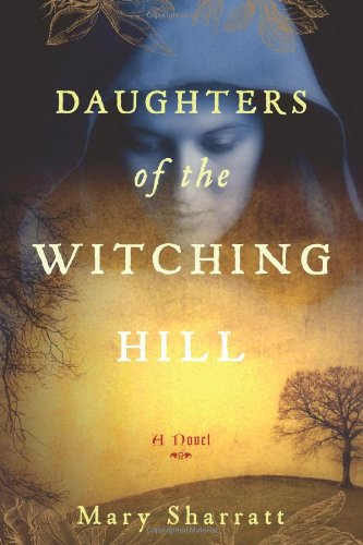 Daughters of the Witching Hill   2010 9780547069678 Front Cover