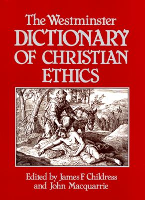 Westminster Dictionary of Christian Ethics  N/A edition cover