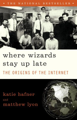 Where Wizards Stay up Late The Origins of the Internet  1998 edition cover