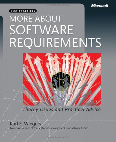 More about Software Requirements Thorny Issues and Practical Advice  2006 (Revised) edition cover