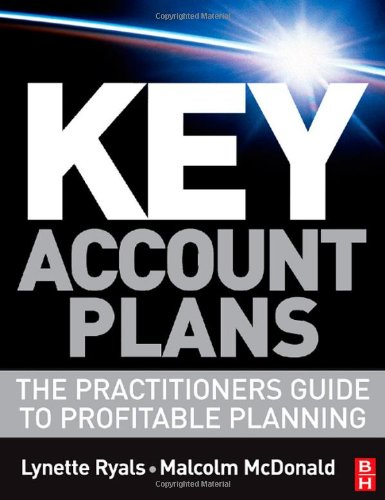 Key Account Plans The Practitioners' Guide to Profitable Planning  2008 9780750683678 Front Cover