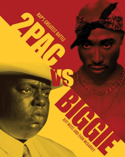 2pac vs. Biggie Rap's Greatest Battle  2013 edition cover