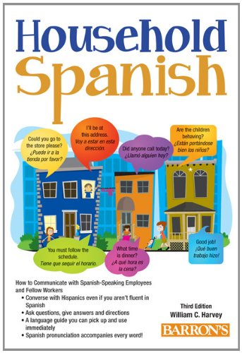 Household Spanish How to Communicate with Your Spanish Employees 3rd 2012 (Revised) edition cover