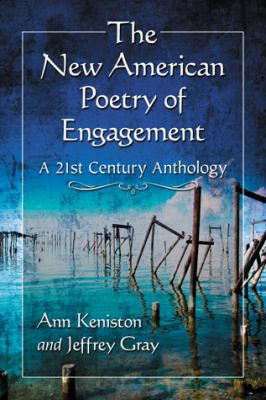 New American Poetry of Engagement A 21st Century Anthology  2012 edition cover