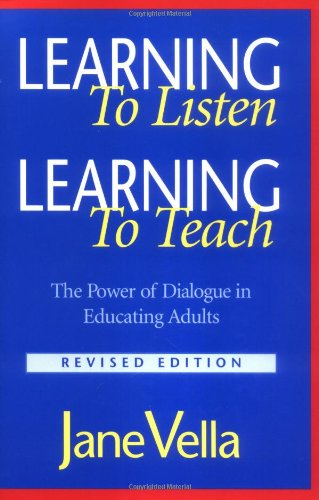 Learning to Listen, Learning to Teach The Power of Dialogue in Educating Adults 2nd 2002 (Revised) edition cover
