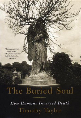 Buried Soul : How Humans Invented Death  2005 edition cover