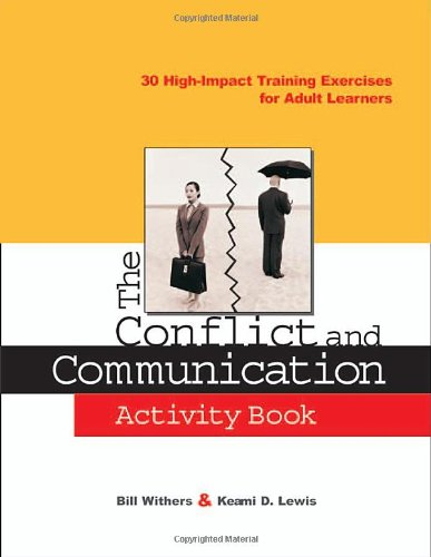 Conflict and Communication 30 High-Impact Training Exercises for Adult Learners  2004 (Activity Book) edition cover