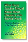 What Every Teacher Should Know about Students with Special Needs Promoting Success in the Classroom  2001 9780878224678 Front Cover