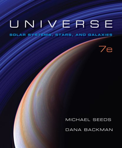 Universe Solar System, Stars, and Galaxies 7th 2012 9781111425678 Front Cover