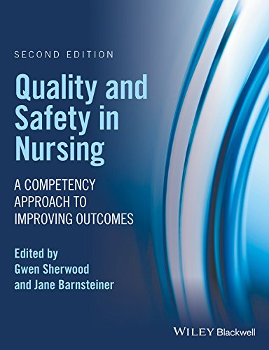 Quality and Safety in Nursing: A Competency Approach to Improving Outcomes  2017 9781119151678 Front Cover