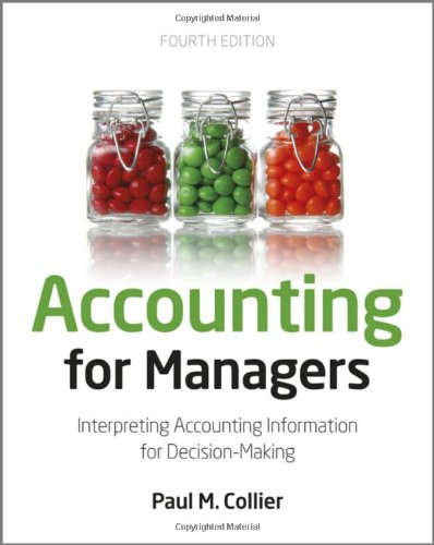Accounting for Managers Interpreting Accounting Information for Decision-Making 4th 2012 9781119979678 Front Cover