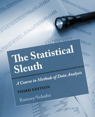 Statistical Sleuth A Course in Methods of Data Analysis 3rd 2013 edition cover