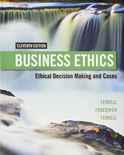 Business Ethics + Mindtap Management, 1-term Access: Ethical Decision Making & Cases  2016 edition cover