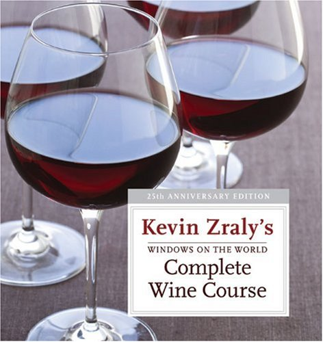 Windows on the World Complete Wine Course  25th 2010 (Anniversary) edition cover