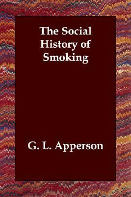 Social History of Smoking  N/A 9781406800678 Front Cover