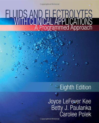 Fluids and Electrolytes with Clinical Applications  8th 2010 edition cover