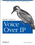Packet Guide to Voice over IP A System Administrator's Guide to VoIP Technologies  2013 edition cover