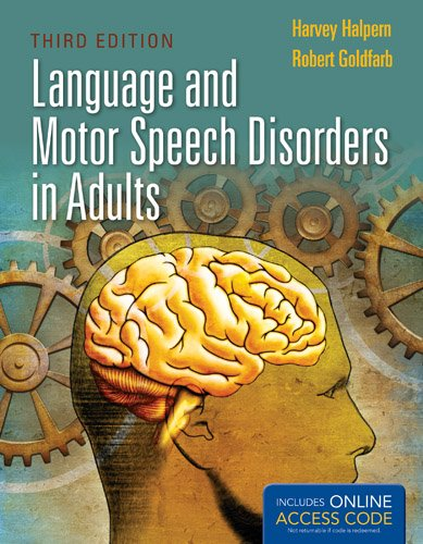 Language and Motor Speech Disorders in Adults  3rd 2013 edition cover